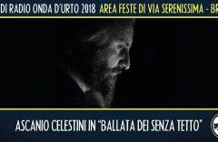 Venerdì 10 agosto 2018: Ascanio Celestini (teatro).